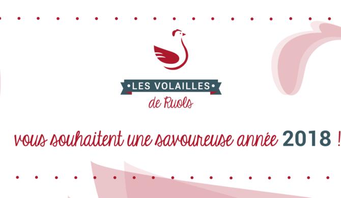 Les Volailles de Ruols & Nicolas Vacquier vous souhaitent une savoureuse année 2018 !